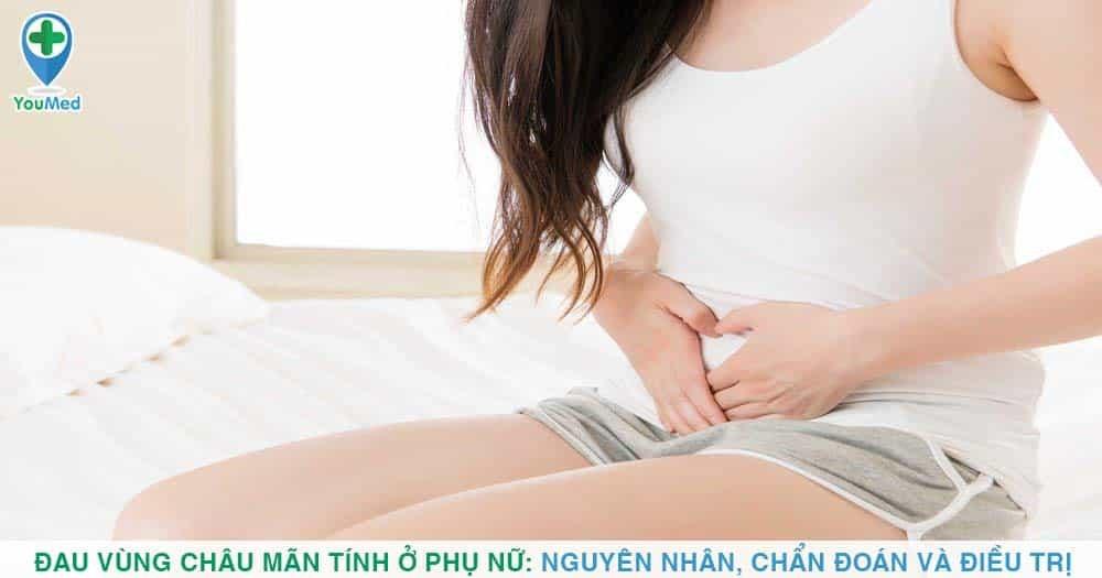 Đau vùng chậu mãn tính ở phụ nữ: Nguyên nhân, chẩn đoán và điều trị