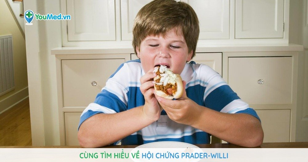 Cùng tìm hiểu về hội chứng Prader-Willi