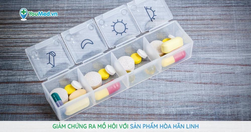 Giảm chứng ra mồ hôi với sản phẩm Hòa Hãn Linh
