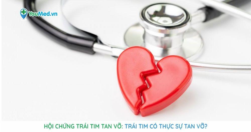 Hội chứng trái tim tan vỡ: Trái tim có thực sự tan vỡ?