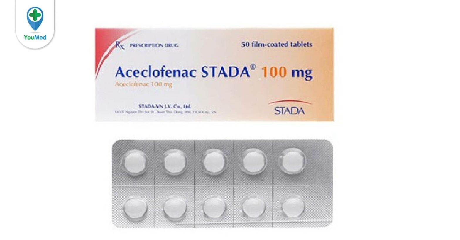 Aceclofenac STADA 100mg là thuốc gì? giá, công dụng, cách dùng hiệu quả