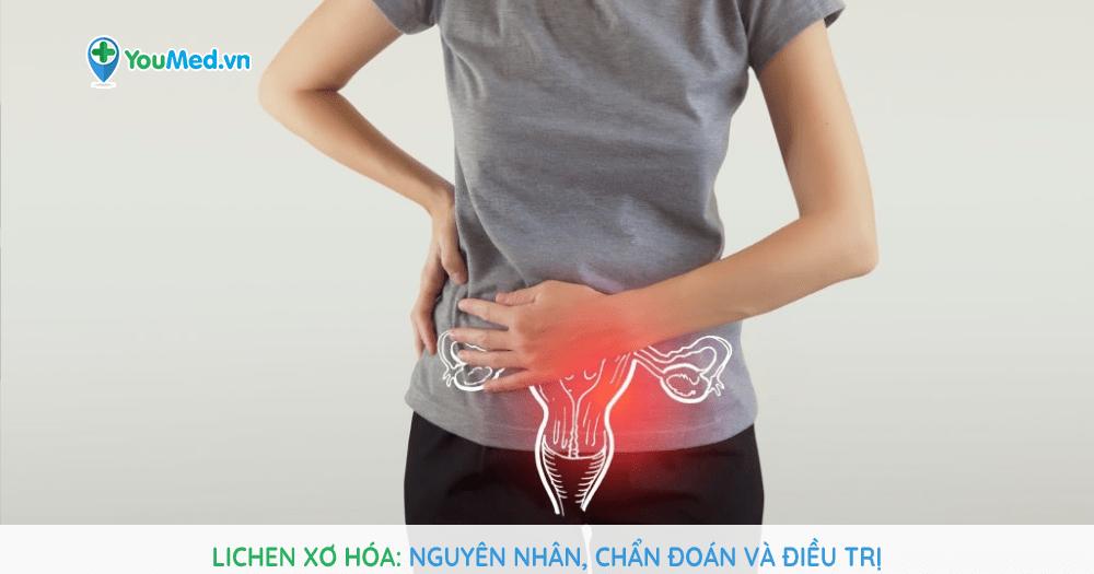 Lichen xơ hóa: nguyên nhân, chẩn đoán và điều trị.