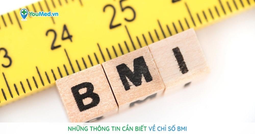 Những thông tin cần biết về chỉ số BMI