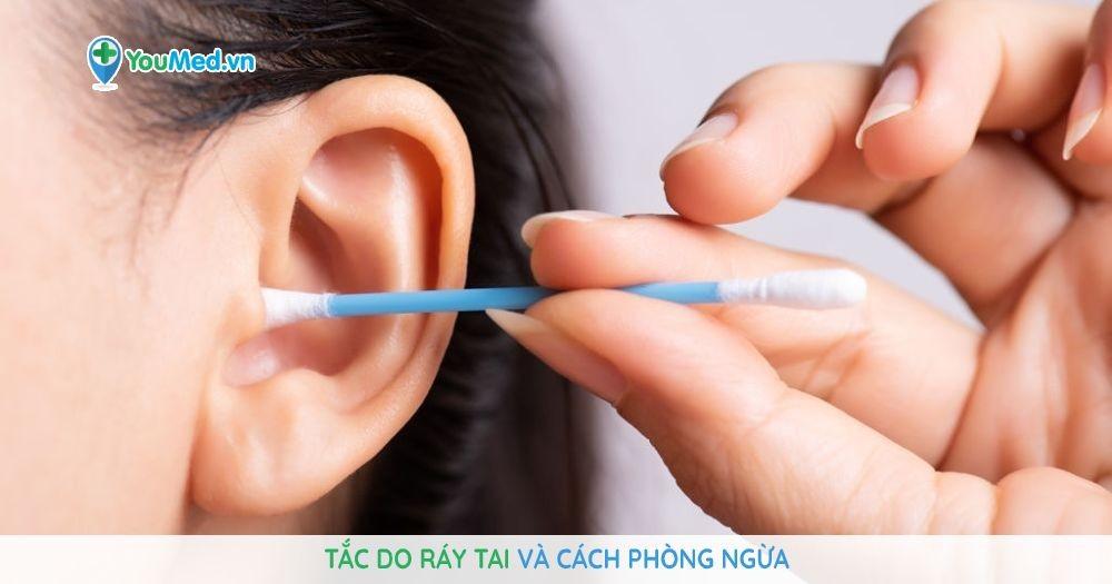 Tắc do ráy tai và cách phòng ngừa