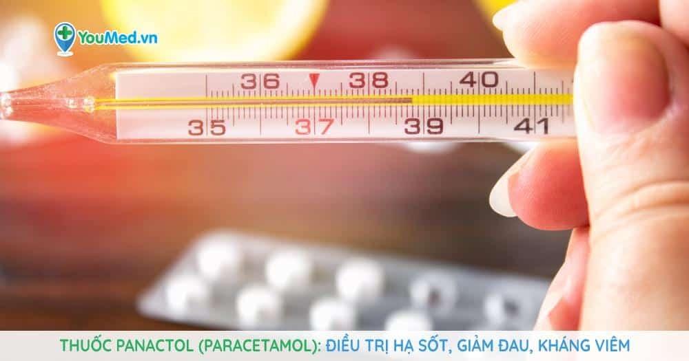 Thuốc Panactol (paracetamol): Điều trị hạ sốt, giảm đau