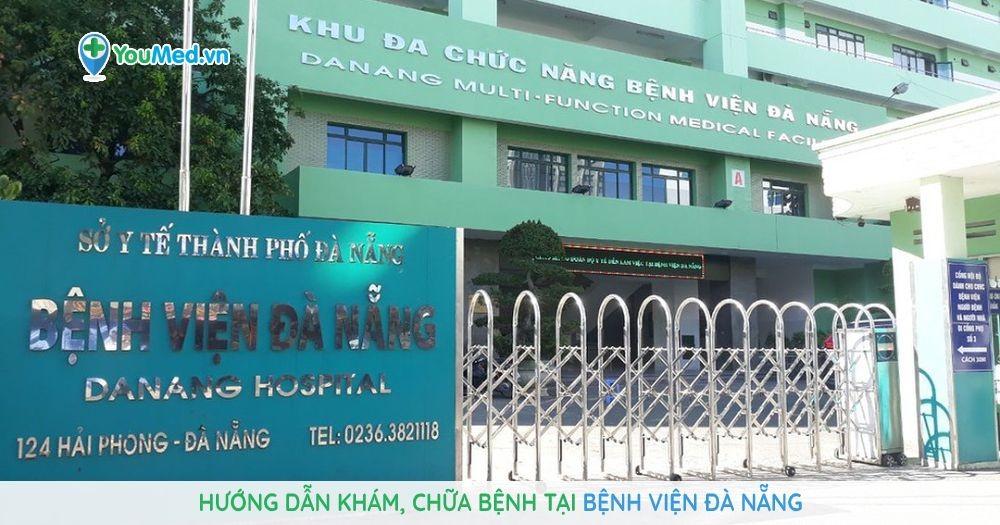 Hướng dẫn khám, chữa bệnh tại Bệnh viện Đà Nẵng