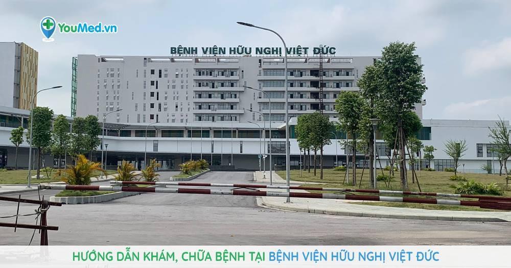 Hướng dẫn khám, chữa bệnh tại Bệnh viện Hữu nghị Việt Đức