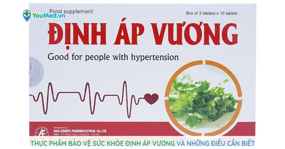 Thực phẩm bảo vệ sức khỏe Định Áp Vương và những điều cần biết