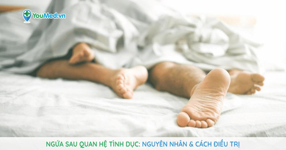 ngứa sau quan hệ tình dục: nguyên nhân & cách điều trị