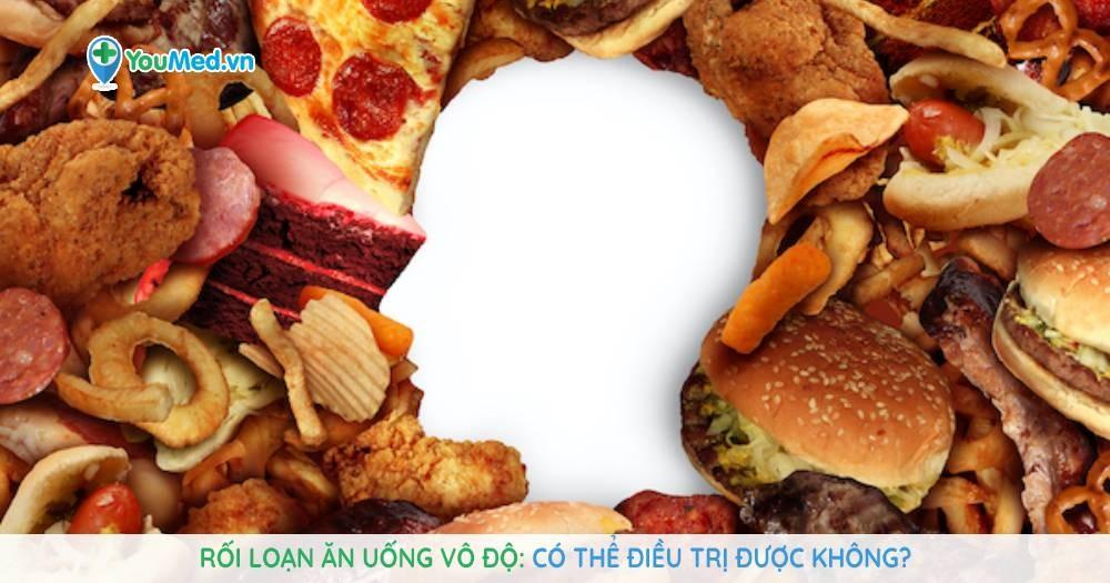 Rối loạn ăn uống vô độ