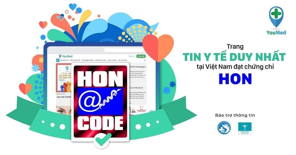 YouMed: Trang Tin Y Tế duy nhất tại Việt Nam đạt chứng chỉ quốc tế HON (Health on the Net)