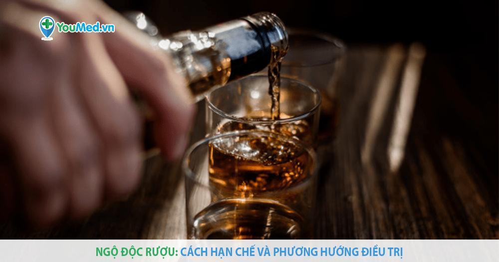 Ngộ độc rượu – vấn đề muôn thuở!