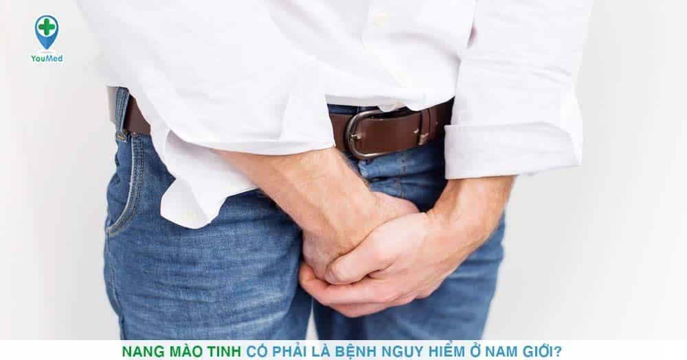 Nang mào tinh có phải là bệnh nguy hiểm ở nam giới?