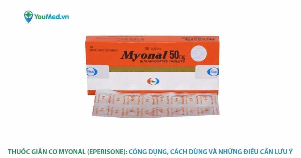 huốc giãn cơ Myonal (eperisone)