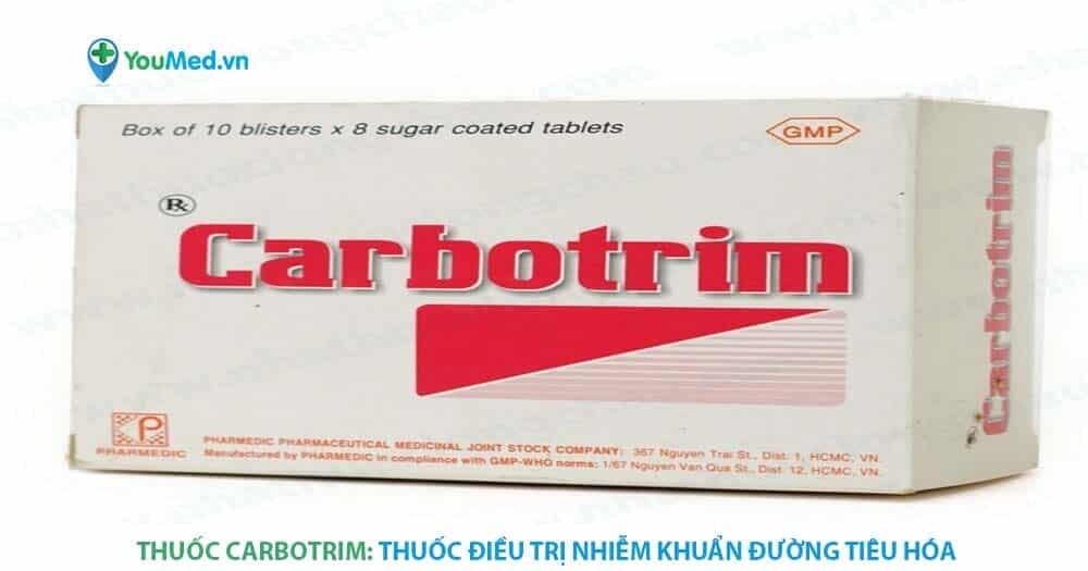Thuốc Carbotrim: thuốc điều trị nhiễm khuẩn đường tiêu hóa
