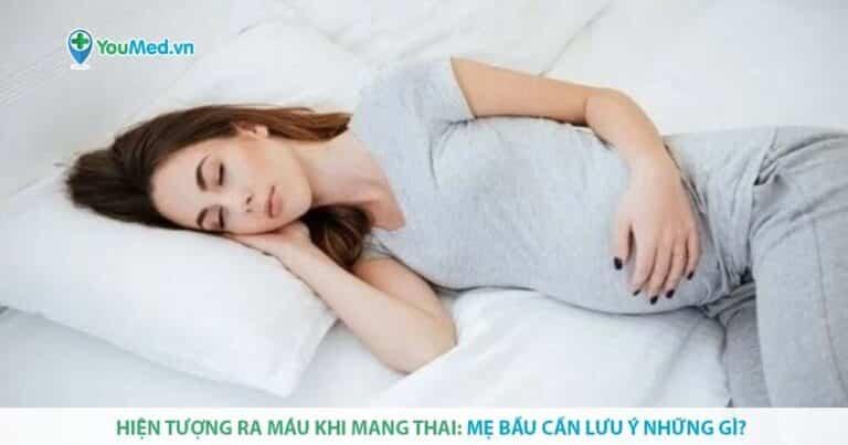 Hiện tượng ra máu khi mang thai