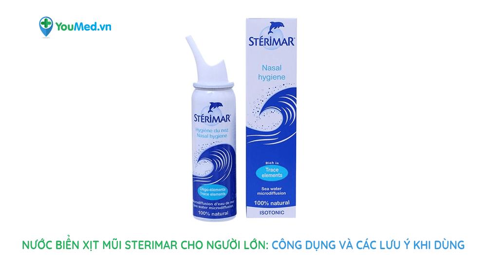 Nước biển xịt mũi Sterimar cho người lớn và các lưu ý
