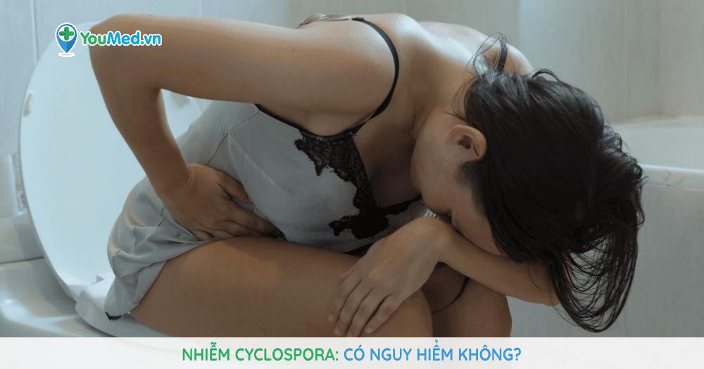 Nhiễm Cyclospora: có nguy hiểm không?