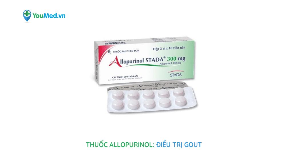 thuốc Allopurinol: điều trị Gout