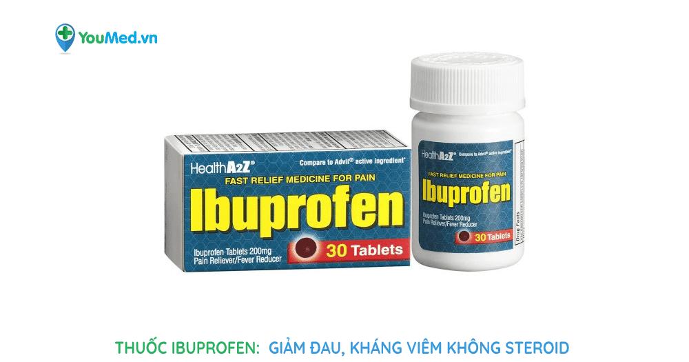 Ibuprofen: thuốc giảm đau, kháng viêm không steroid
