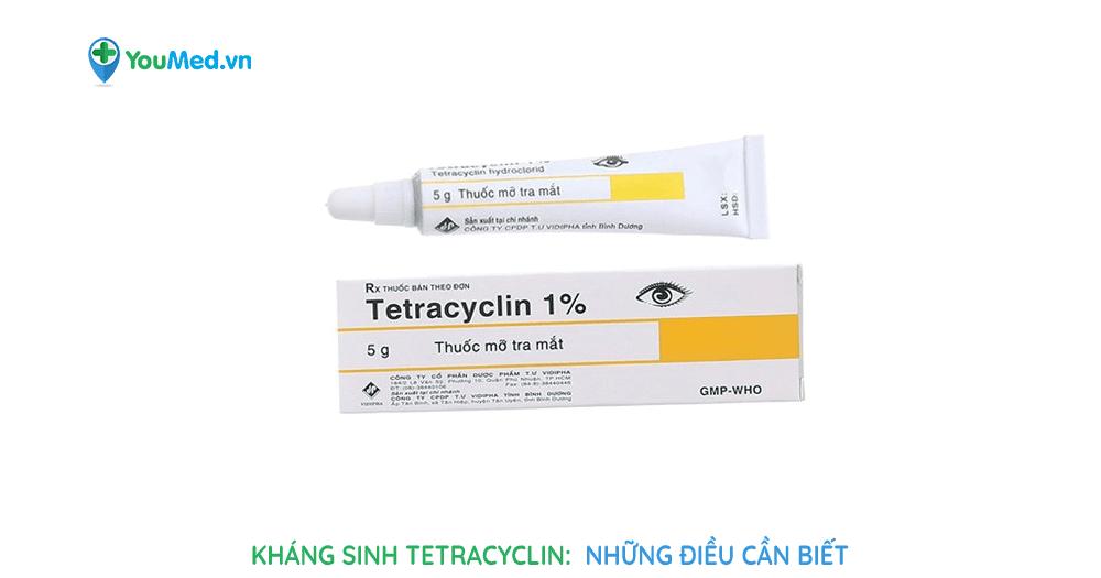 kháng sinh tetracyclin: những điều cần biết