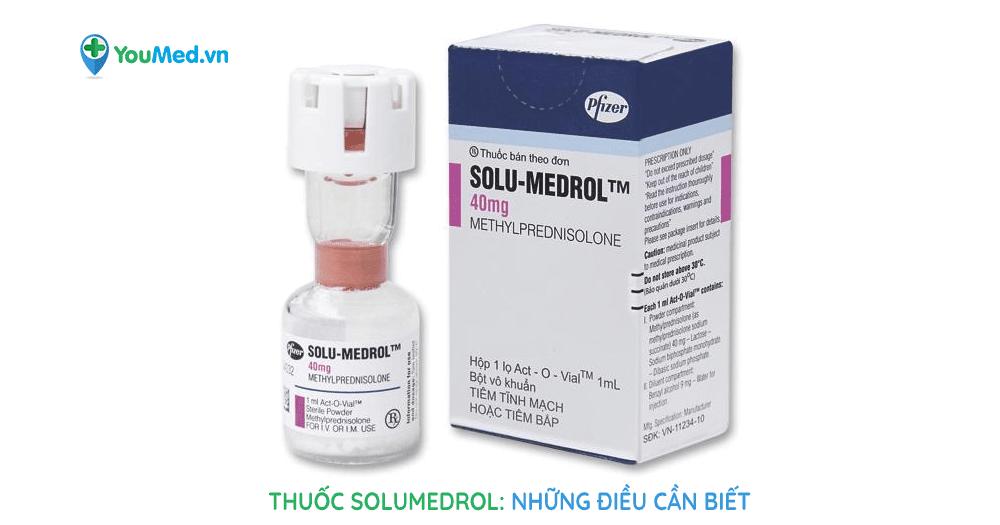 Những điều bạn chưa biết về thuốc Solumedrol
