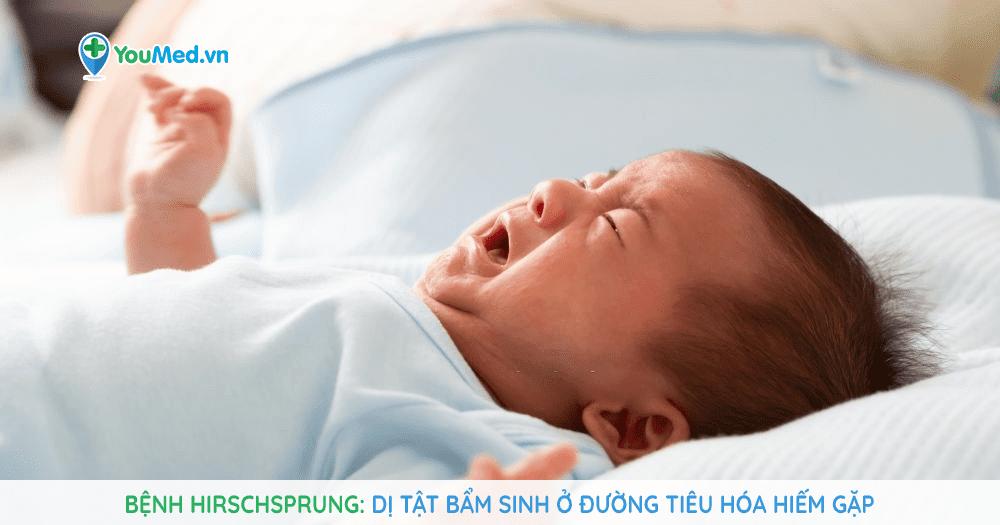 Bạn biết gì về bệnh Hirschsprung?
