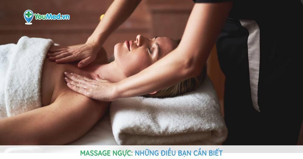 Massage ngực: Những điều bạn cần biết
