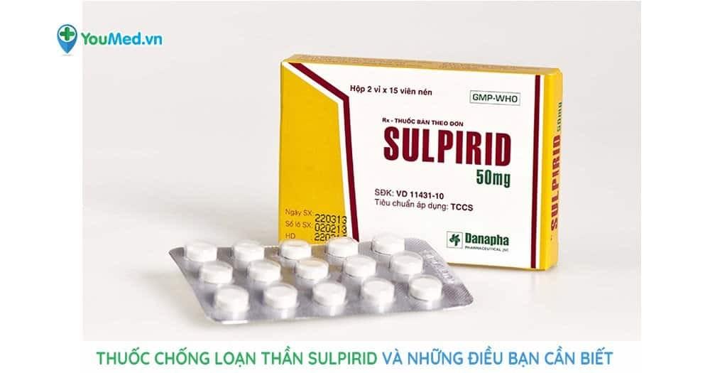 Thuốc chống loạn thần Sulpirid và những điều bạn cần biết