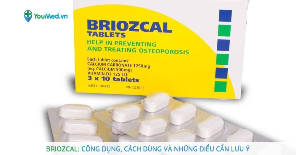 Briozcal (canxi, vitamin D3): công dụng, cách dùng và những điều cần lưu ý