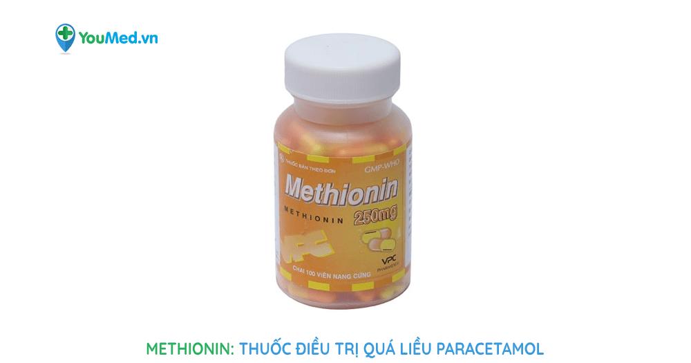 Methionin: Thuốc điều trị quá liều paracetamol