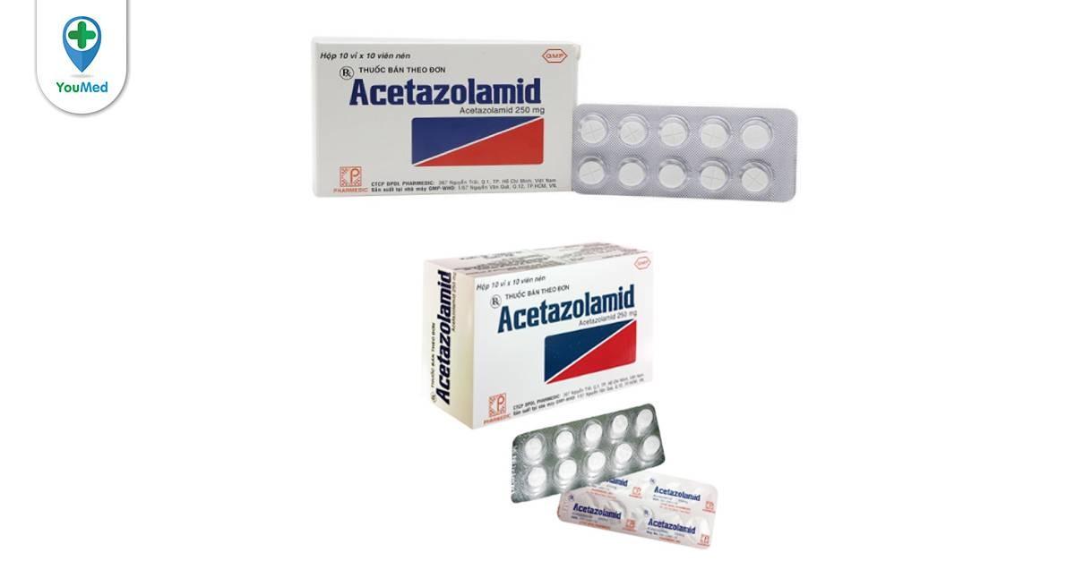 Thuốc Acetazolamid và tất tần tật những điều cần biết