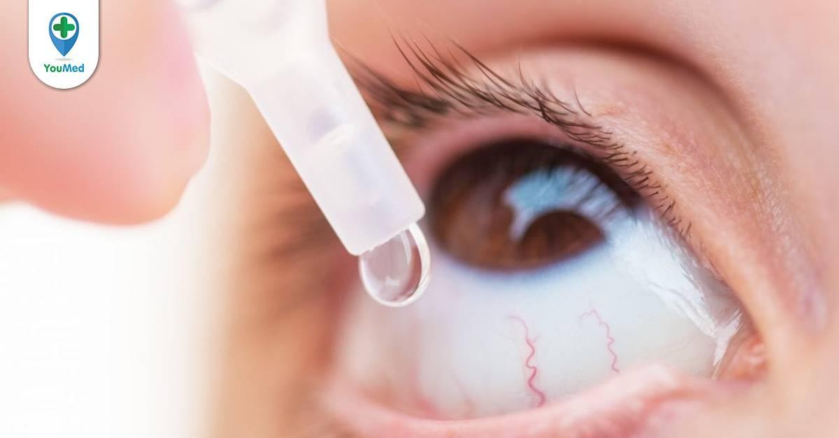 """""""Thuốc nhỏ mắt kháng sinh là gì? Sử dụng như thế nào? """""""