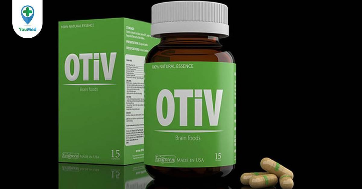 Thuốc bổ não Otiv: công dụng, giá và cách sử dụng