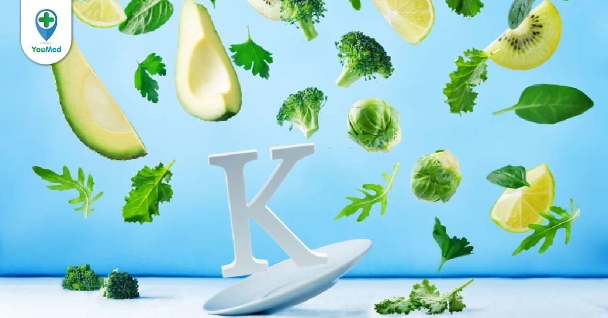 Liệu bạn có đang thiếu vitamin K hay không?