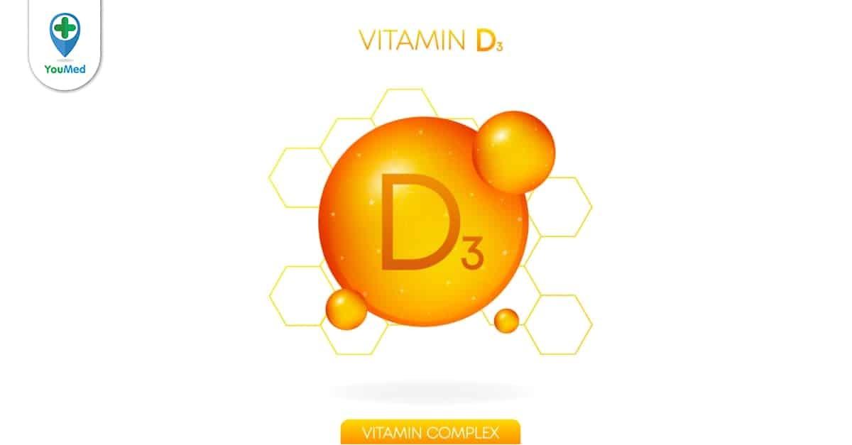 Lợi ích của việc bổ sung đủ vitamin D3 mà bạn cần biết