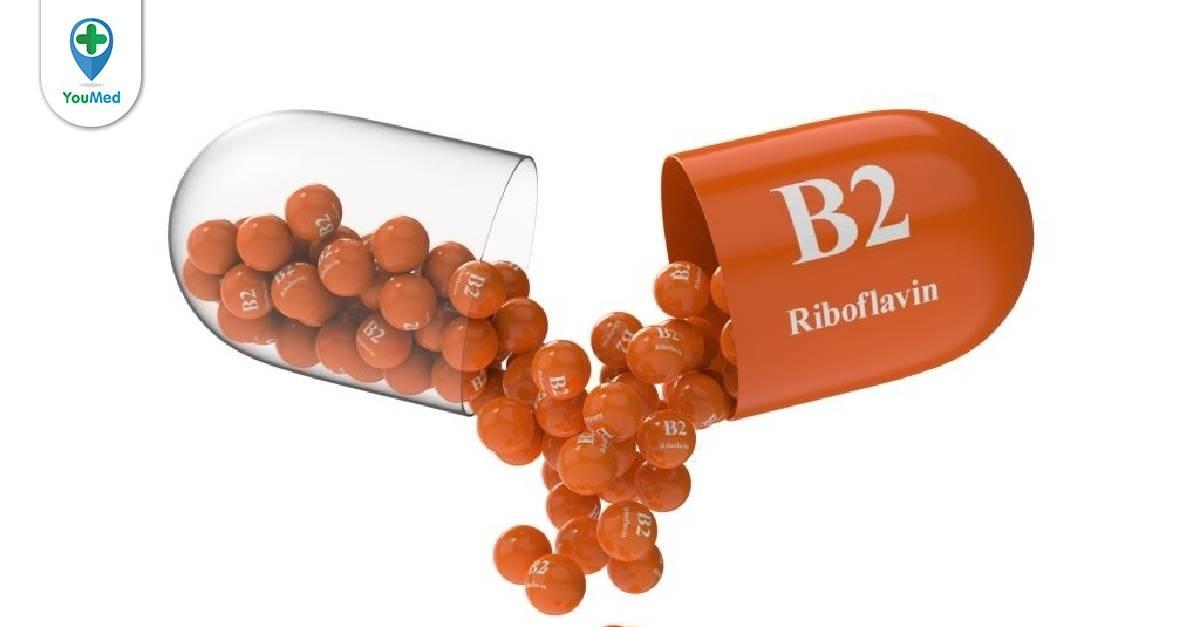 4 điều cơ bản cần biết về thiếu vitamin B2