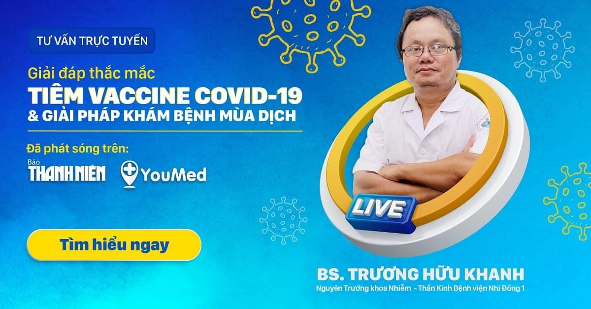 YouMed hợp tác báo Thanh Niên Giải đáp thắc mắc tiêm Vaccine COVID-19 và Giải pháp khám bệnh mùa dịch